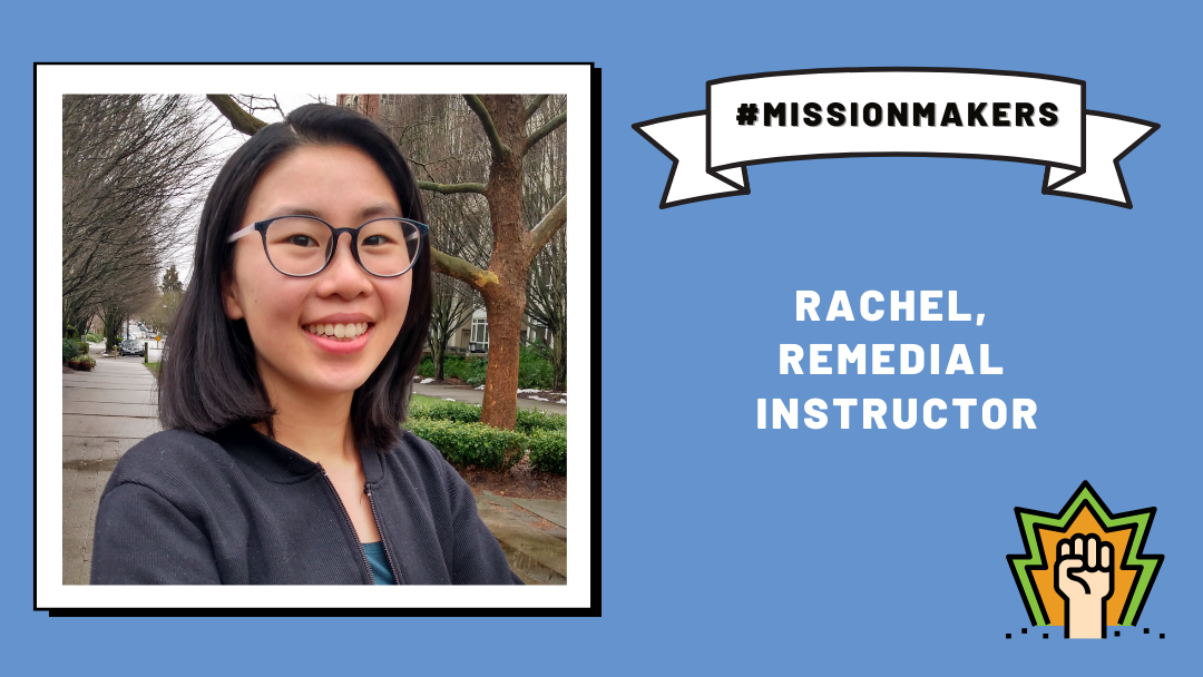 Mission Makers: Rachel Y.—a holistic approach to remedial instruction